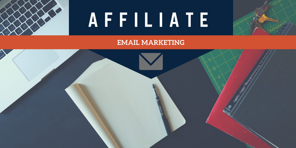 best affiliate email marketing company